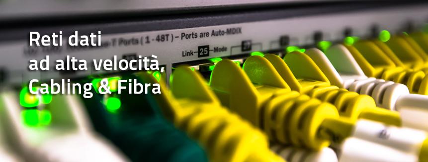 Reti dati ad alta velocità, Cabling & Fibra