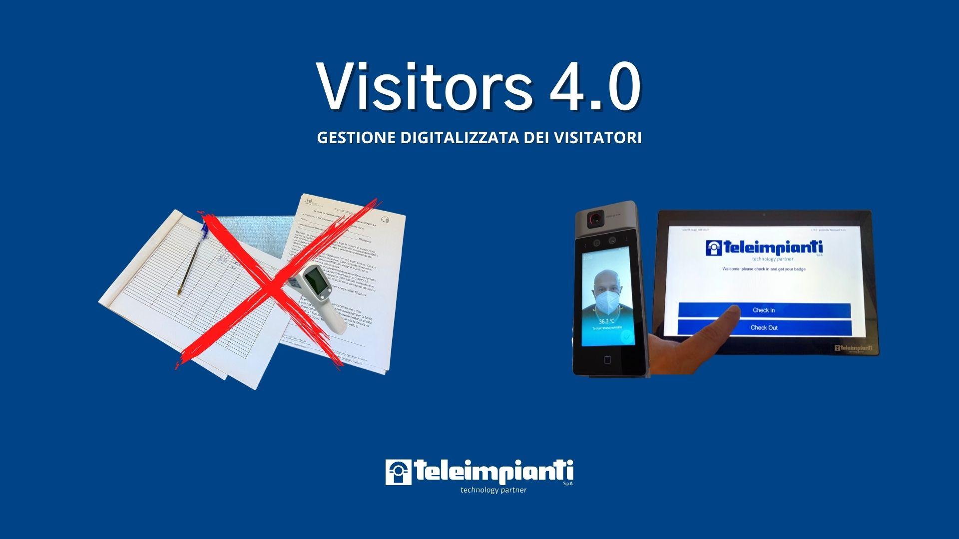 Visitors 4.0: gestione digitalizzata dei visitatori